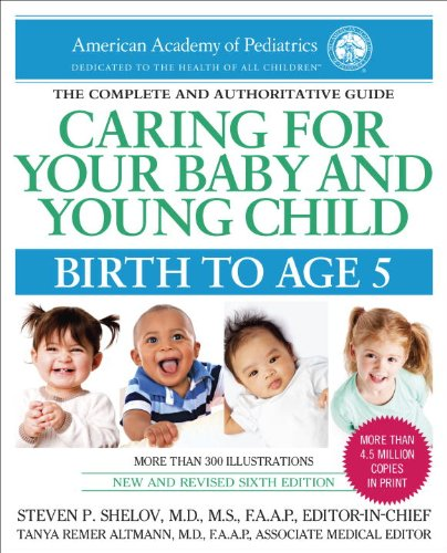 Caring For Your Baby And Young Child, 6Th Edition: Birth To Age 5 front-901517