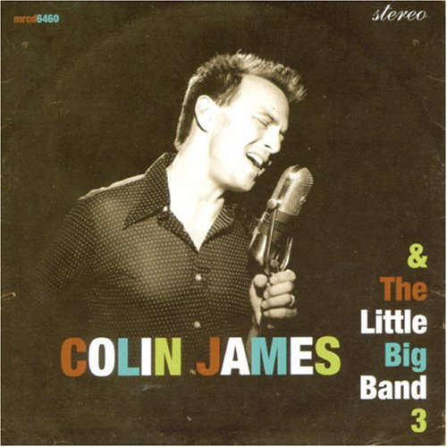 Colin James - The Little Big Band V 1-1993 - Zortam Music