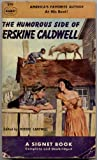 The Humorous Side of Erskine Caldwell (Signet #899) (0451008995) by Erskine Caldwell