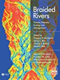 img - for Braided Rivers: Process, Deposits, Ecology and Management (Special Publication 36 of the IAS) book / textbook / text book