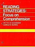Reading Strategies: Focus on Comprehension (0030440114) by Goodman, Yetta M.