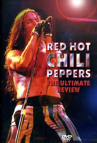 Red Hot Chili Peppers - The Utimate Review