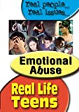 Real Life Teens: Emotional Abuse