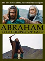 Abraham, the friend of God