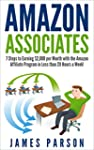 Amazon Associates: 7 Steps to Earning...
