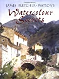 img - for James Fletcher-Watson's Watercolour Secrets book / textbook / text book