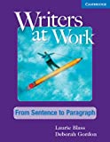 Writers at Work: From Sentence to Paragraph Students Book