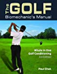 The Golf Biomechanic's Manual: Whole...