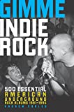 Gimme Indie Rock
