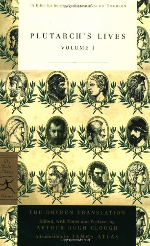 Plutarch's Lives: Vol 1 (Modern Library)