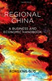 img - for Regional China: A Business and Economic Handbook book / textbook / text book