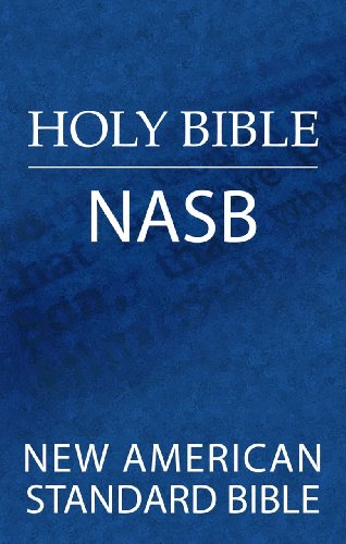 Holy Bible: New American Standard Bible (NASB)