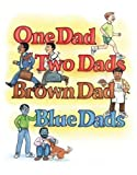 One Dad, Two Dads, Brown Dad, Blue Dads (1555838480) by Valentine, Johnny
