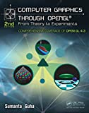 Computer Graphics Through OpenGL: From Theory to Experiments, Second Edition