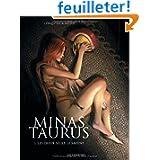Minas Taurus, Tome 2 : Les dieux seuls le savent