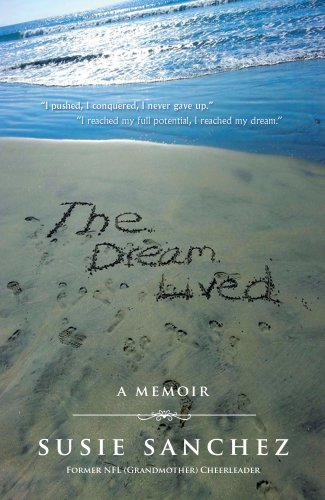 Book: The Dream Lived - A Memoir by Susie Sanchez