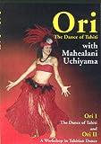 Ori - The Dance of Tahiti Instruction Volumes 1 & 2 DVD