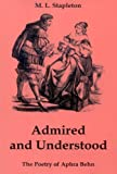 img - for Admired and Understood: The Poetry of Aphra Behn book / textbook / text book