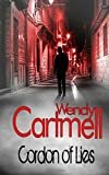 Cordon of Lies: A Sgt Major Crane crime thriller: Volume 4 Wendy Cartmell