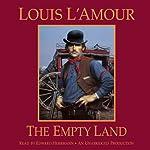 The Empty Land | Louis L'Amour