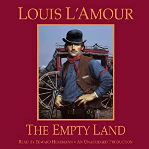 The Empty Land | [Louis L'Amour]