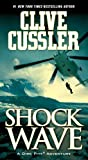 Shock Wave (Dirk Pitt Adventure)