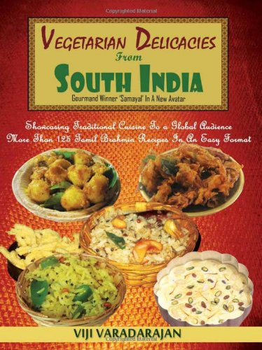 Vegetarian Delicacies From South India
