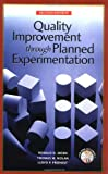 img - for Quality Improvement Through Planned Experimentation book / textbook / text book
