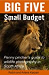 Big Five Small Budget: Penny pincher'...