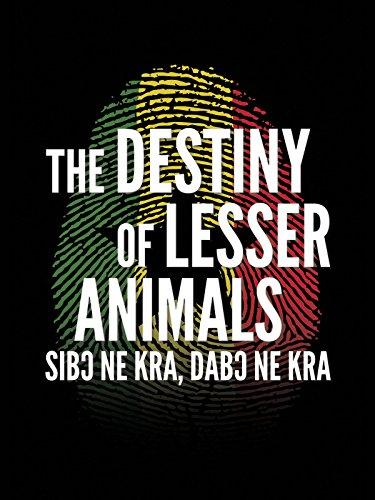 The Destiny of Lesser Animals