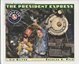 The President Express (Great Railway Adventures)
