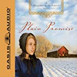 Plain Promise: Daughters of Promise, Book 3 (       UNABRIDGED) by Beth Wiseman Narrated by Renee Ertl
