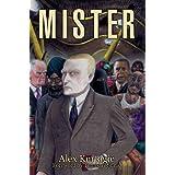 Mister ~ Alex Kurtagić