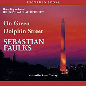 On Green Dolphin Street | [Sebastian Faulks]