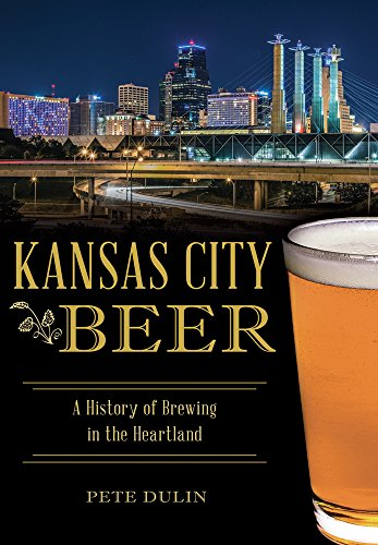 Kansas City Beer (American Palate) by Pete Dulin