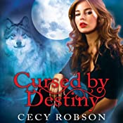 Cursed by Destiny: Weird Girls, Book 3 | [Cecy Robson]