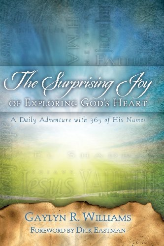 The Surprising Joy Of Exploring God'S Heart: A Daily Adventure With 365 Of His Names (Old English Edition) front-20907