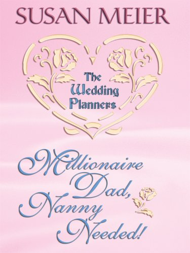 Millionaire Dad, Nanny Needed! (Thorndike Clean Reads)