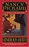 Generous Death (Jenny Cain Mysteries, No. 1) (0671732641) by Pickard, Nancy