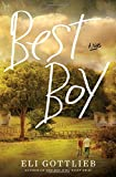 Best Boy: A Novel