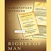 Thomas Paine's Rights of Man: A Biography: Books That Changed the World | [Christopher Hitchens]