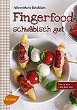 Fingerfood: schwäbisch gut