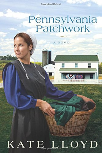 Image of Pennsylvania Patchwork: A Novel (Legacy of Lancaster Trilogy)