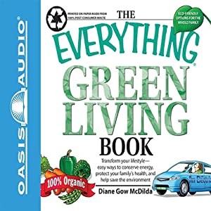 The Everything Green Living Book Audiobook
