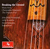 echange, troc Christopher Simpson, Sumarte, Younge, Schrader - Breaking the Ground: Music From Christopher