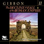 The Decline and Fall of the Roman Empire, Volume Two (A.D. 395 to A.D. 641) | Edward Gibbon