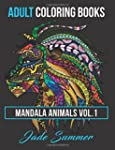 Adult Coloring Books: Animal Mandala...