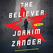 The Believer: A Novel   Joakim Zander, Elizabeth Clark Wessel