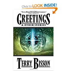 Greetings: & Other Stories by Terry Bisson