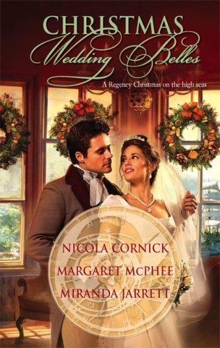 Christmas Wedding Belles: The Pirate's Kiss\A Smuggler's Tale\The Sailor's Bride (Harlequin Historical)